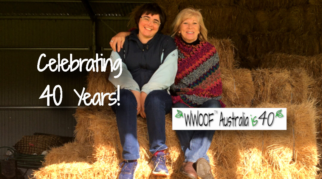 Celebrating 40 years of WWOOF in Australia